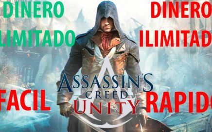 Cómo conseguir dinero Assassin's Creed Unity FACIL Y RAPIDO no hack