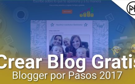 Cómo crear tu Blog en Blogger 2017 GRATIS | Paso a Paso +Recursos