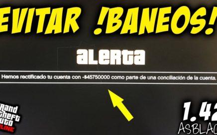 COMO EVITAR BANEOS - !ULTMA HORA! - NUEVOS BANEOS MASIVOS DE DINERO - GTAV 1.42 - QUE PODEMOS HACER