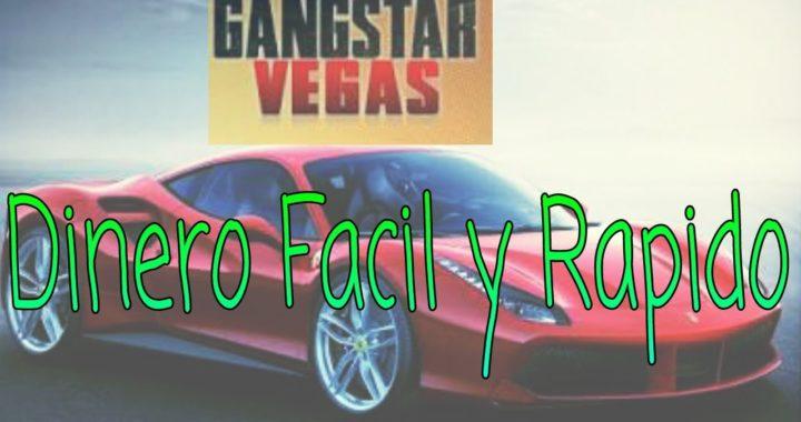 Cómo ganar dinero facil y rapido en Gangstar Vegas 18/5/17