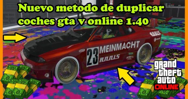 como ganar dinero gtav online 1.40 nuevo truco de duplicar coches