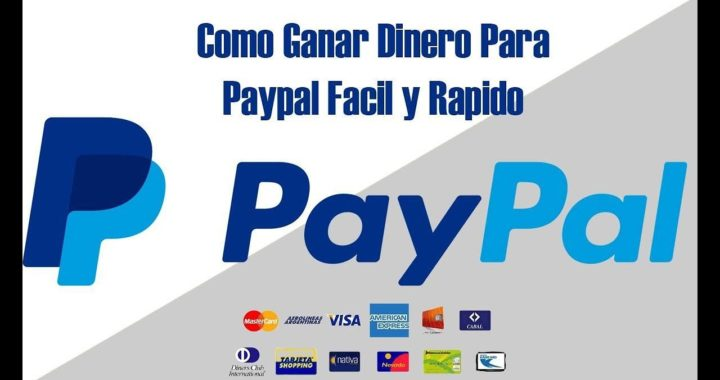 Como Ganar Dinero Para Paypal Facil y Rapido