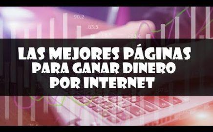 """Como ganar dinero por Internet diciembre 2017 """"TOP31"""" Las mejores páginas para ganar dinero por Inte"""