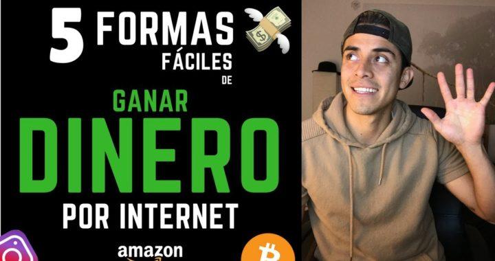 COMO GANAR DINERO POR INTERNET {FÁCIL} | 5 Formas Fáciles de Ganar Dinero En Internet  en 2018