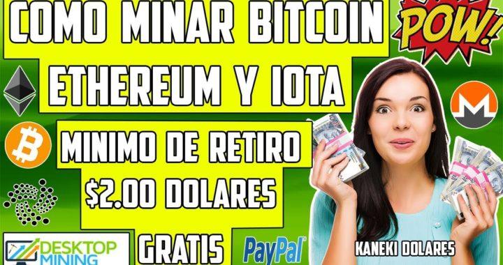 Como Minar Bitcoin, Ethereum, IOTA, Paypal y Más sin invertir. Gratis minimo $2.00 Dolares