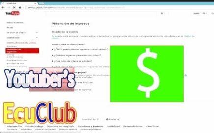 Como Ser Partner de Youtube 2016 Y Ganar Dinero Rapidamente | Entretenimiento Sin Límite