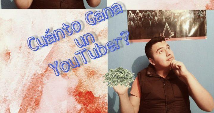 Cuánto Gana un YouTuber - Como ganar dinero con YouTube - Ivan Torres