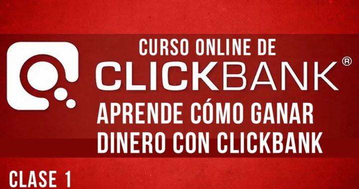 Curso de Clickbank - Como Ganar Dinero con Clickbank - Clase 1
