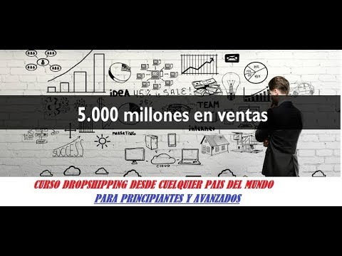 Curso Dropshipping Desde Cero l Gana Dinero Online l Sin Iversion 2018