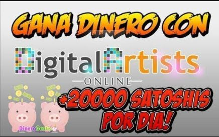 Digital Artists Online Gana 20.000 satoshis Diarios BitCoin Pagando