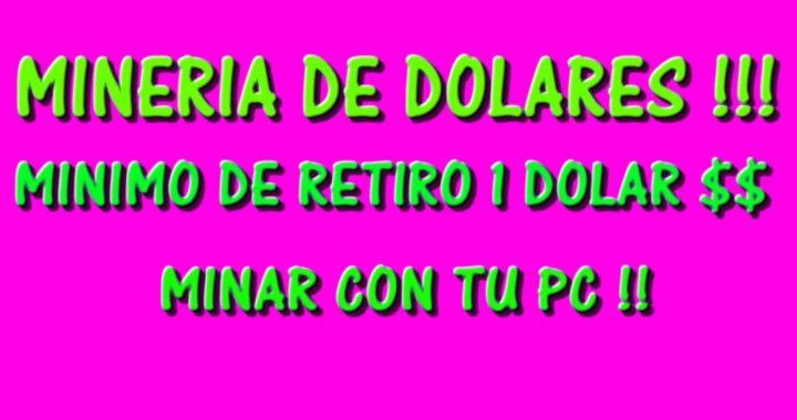 $DINERO A PAYPAL MINANDO DOLARES!! MINIMO DE RETIRO $ 1 DOLAR 2017