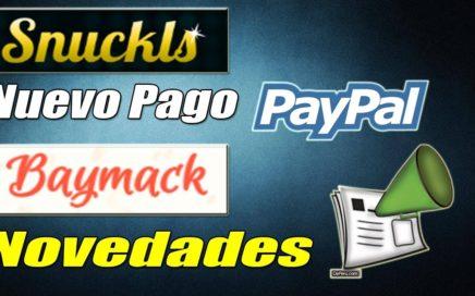 Dinero Gratis a Paypal Viendo Vídeos | Nuevo Pago de Snuckls y Noticias de Baymack | Gokustian