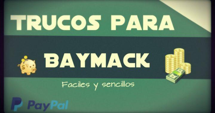 Estrategias para Baymack Consigue aun mas Dinero! + Link de referido 2017