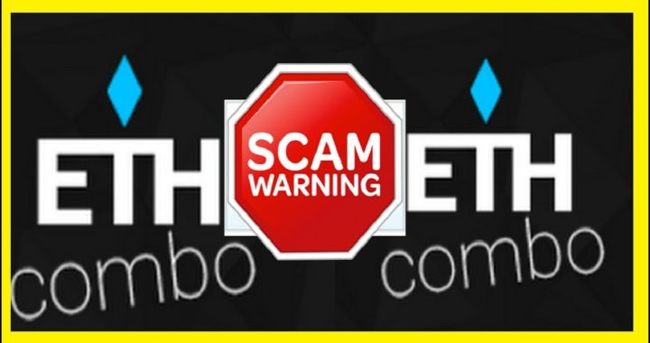 ETHEREUM COMBO ES SCAM!  NO PAGARA A NADIE / COMPARTAN EL VIDEO CON TUS REFERIDOS!