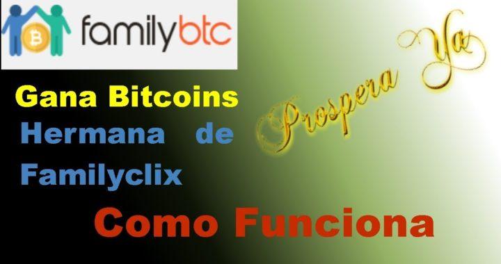 FamilyBTC   Cómo Funciona Qué Es y Explicación Completa    Hermana de Familyclix   Gana Bitcoins