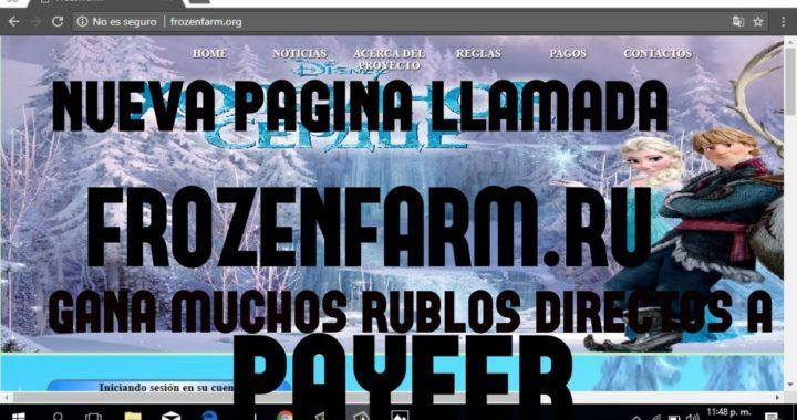 FROZENFARM.RU - EXCELENTE  PAGINA PARA GANAR RUBLOS - DIRECTOS A PAYEER.