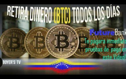 FUTURE BANK PAGANDO AL DÍA  PRUEBAS DE PAGO, 6MIL SATOSHIS AL DÍA