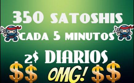 Gana 350 SATOSHIS cada 5 MIn  Gana $2 al día con esta Pagina  COMPROBADO Que esperas..?