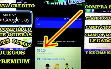 GANA CREDITO GOOGLE PLAY | Como ganar dinero para Play Store y comprar aplicaciones o GEMAS [2017]