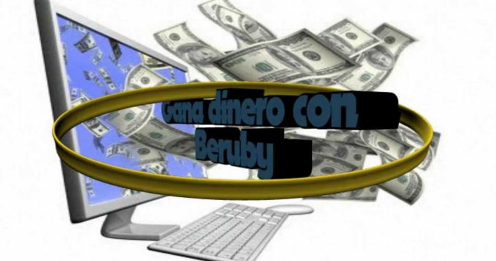 Gana dinero Paypal sin poner un € o $ con BERUBY (por visitas, registros o compras)