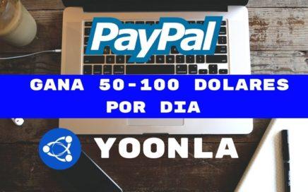 GANA DINERO POR INTERNET(50 a 100 dolares diarios)-YOONLA EN ESPAÑOL
