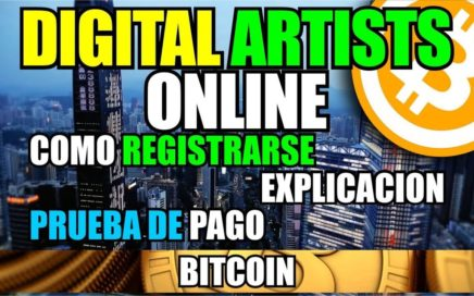 Ganar 20.000 satoshis con Digital Artists Online   Como registrarse   explicacion   Pruebas de pago