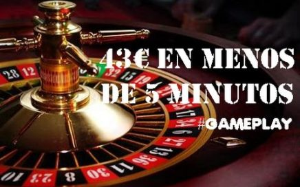 Ganar 43€ En La Ruleta En 5 Minutos | GAMEPLAY | RULETA | 2016 - 2017