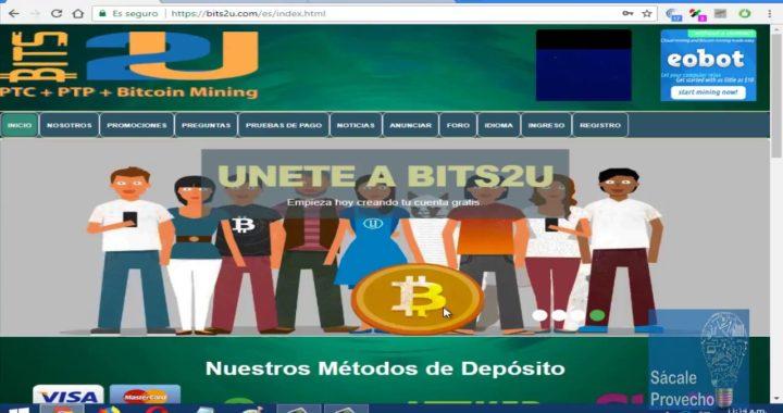 Ganar y Minar  Bitcoin Desde tu PC: Bits2U La Mejor Página