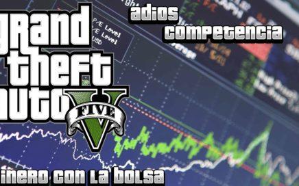 GTA V - Ganar Dinero En La Bolsa Con La Competencia