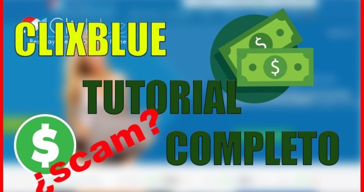 Guía Completa ClixBlue ¿SCAM? |¿Como Funciona? Gana Dinero Viendo Anuncios