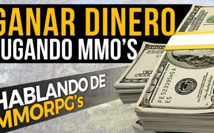 Hablando de MMORPG - Ganar dinero jugando MMO's