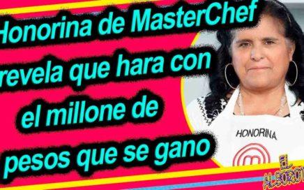 Honorina sorprende tras revelar que va hacer con el dinero que se ganó en MasterChef