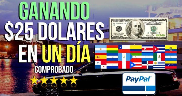 ¡INCREÍBLE! GANA $25 DOLARES EN UN SOLO DIA POR PAYPAL | FÁCIL DE HACER (VIDEO REAL)