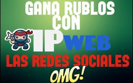 IPWEB| COMO FUNCIONA| GANA RUBLOS GRATIS A PAYEER|GANAR DINERO ONLINE VENEZUELA