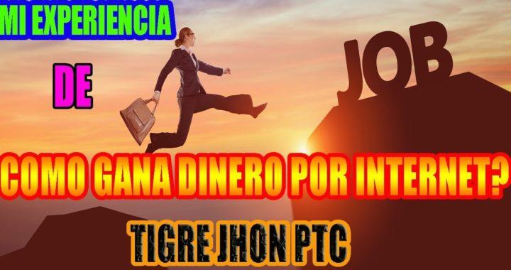 LA MEJOR EXPERIENCIA DE VIDA DE COMO GANAR DINERO GRATIS POR INTERNET Y SIN INVERSION