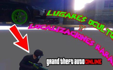LUGARES OCULTOS Y LOCALIZACIONES RARAS EN GTA 5 ONLINE