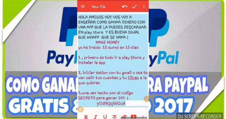 Make money .COMO GANAR DINERO DE PAYPAL CON UNA APLICACIÓN aparte de whaff . Y EL CODIGO LEGENDARIO