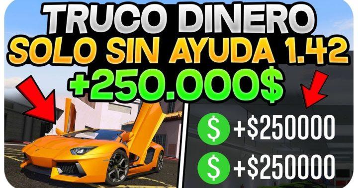 MÉTODO DINERO 1.42 *SOLO* SIN AYUDA +250,000$ RÁPIDOS! (DINERO SIN AYUDA 1.42)