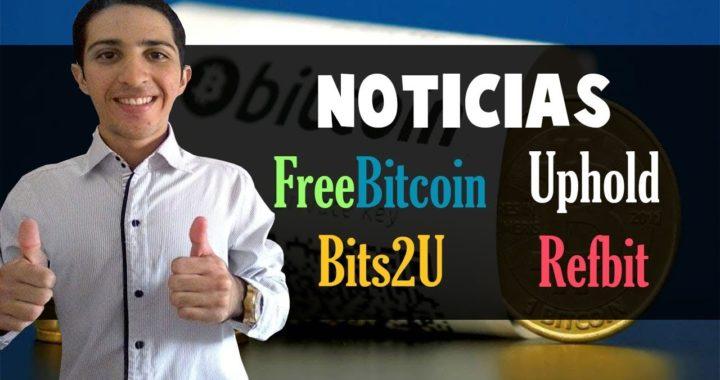 NOTICIAS: FreeBitcoin, Uphold, Bits2U y Refbit [Dinero Online Venezuela DLC]