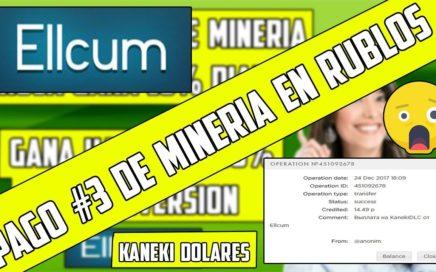 Pagina de Mineria Pago #3 de Ellcum Ganando 15 Rublos Diarios. Pagina de  mínima inversión