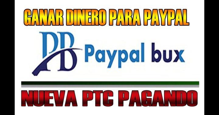 PAYPALBUX Nueva PTC Pagando ¿Como Funciona?