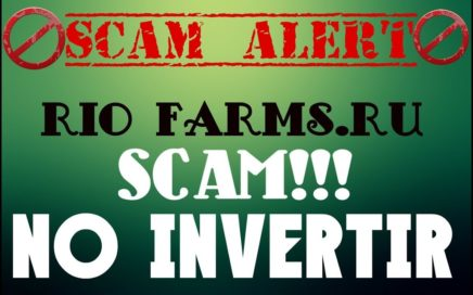 RIO-FARMS,RU - SCAM - NO INVERTIR!!