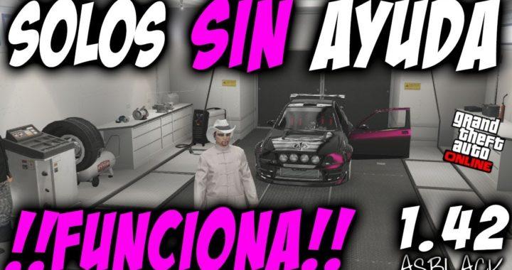 SOLOS SIN AYUDA - DINERO INFINITO NUEVO DLC - GTAV Online 1.42 - DUPLICAR COCHES - (PATCHED)