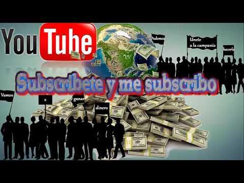 Subscribete y me subscribo | VAMOS A GANAR DINERO |Unete a la campania|