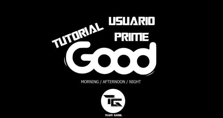 Tutorial 2 - Usuario Prime (Que es y como lo activo) OFICIAL