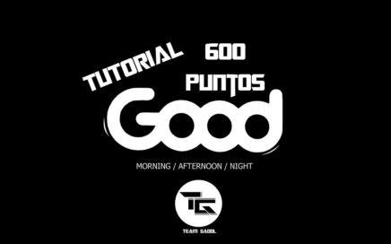Tutorial 3 - Como Hacer 600 puntos en Good (OFICIAL)