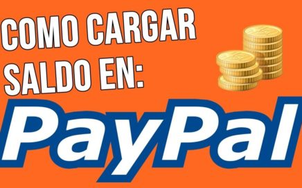 [Tutorial] Como Recargar Saldo En Paypal Sin tarjeta
