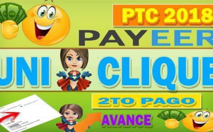 Uniclique Ptc 2018 Segundo Pago Recibido  PAYEER  Avance 280 Referidos 