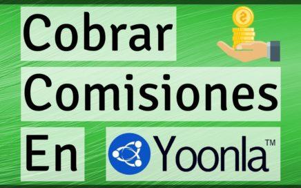 Yoonla - Como cobrar en Yoonla (Ganar Dinero en Internet 2018)