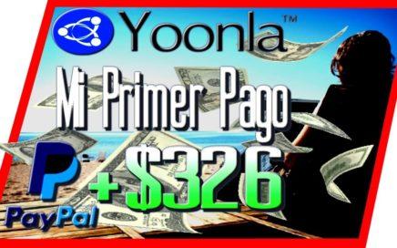 Yoonla Mi Primer Pago $326 Dolares Directo a Mi PayPal [ Como Ganar Dinero Por Internet ]